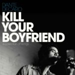 dante-decaro-kill-your-boyfriend-album-artwork-1mb